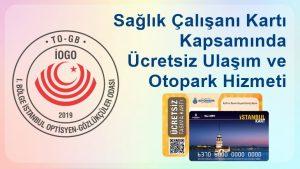 İstanbul Kart-Sağlık Çalışanı Kartı ve İspark Başvuruları Hakkında